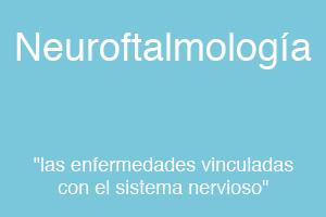 Neuroftalmología Sevilla